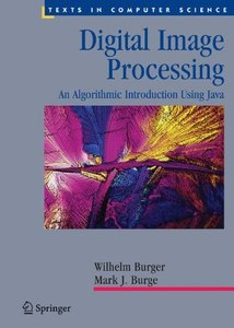 Digital Image Processing: An Algorithmic Introduction using Java (Hardcover)-cover