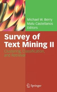 Survey of Text Mining II: Clustering, Classification, and Retrieval-cover