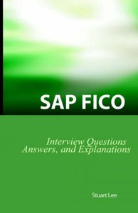 SAP FICO Interview Questions, Answers, and Explanations: SAP FICO Certification Review (Paperback)-cover