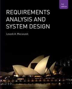 Requirements Analysis and Systems Design, 3/e (Paperback)-cover