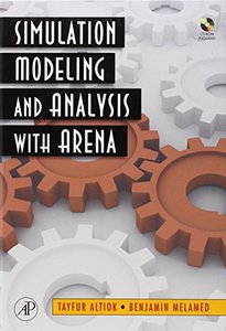 Simulation Modeling and Analysis with ARENA (Hardcover)-cover