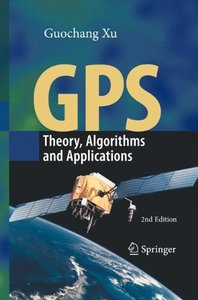 GPS: Theory, Algorithms and Applications, 2/e