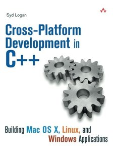 Cross-Platform Development in C++: Building Mac OS X, Linux, and Windows Applications (Paperback)-cover