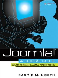 Joomla! A User's Guide: Building a Successful Joomla! Powered Website-cover