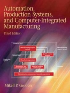 Automation, Production Systems, and Computer-Integrated Manufacturing, 3/e-cover