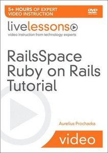 RailsSpace Ruby on Rails Tutorial (Video Training) (LiveLessons) (Paperback)-cover