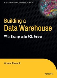 Building a Data Warehouse: With Examples in SQL Server-cover