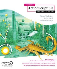 Foundation Actionscript 3.0 with Flash CS3 and Flex (Paperback)-cover
