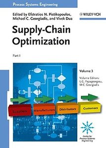 Process Systems Engineering: Volume 3: Supply Chain Optimization-cover