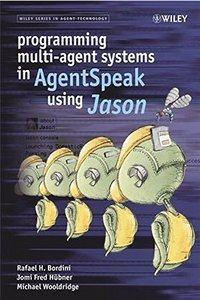 Programming Multi-Agent Systems in AgentSpeak using Jason (Hardcover)-cover