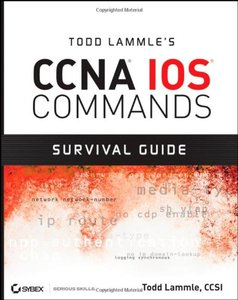 Todd Lammle's CCNA IOS Commands Survival Guide-cover