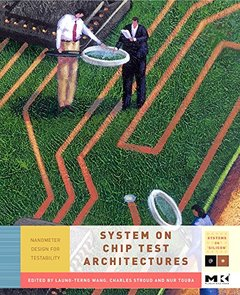 System-on-Chip Test Architectures (Hardcover)-cover
