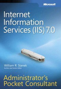 Internet Information Services (IIS) 7.0 Administrator's Pocket Consultant-cover