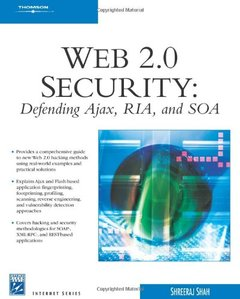Web 2.0 Security - Defending AJAX, RIA, AND SOA-cover