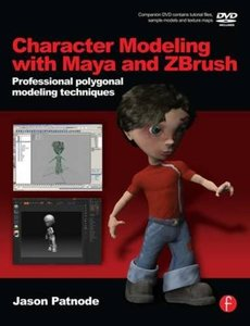 Character Modeling with Maya and ZBrush : Professional polygonal modeling techniques (Paperback)-cover