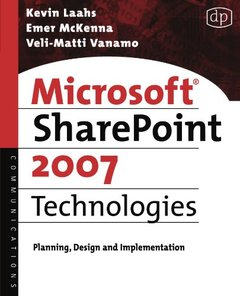 Microsoft SharePoint 2007 Technologies: Planning, Design and Implementation (Paperback)-cover