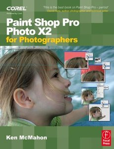 Paint Shop Pro Photo X2 for Photographers (Paperback)-cover