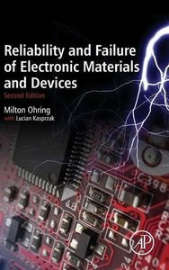 Reliability and Failure of Electronic Materials and Devices, Second Edition-cover