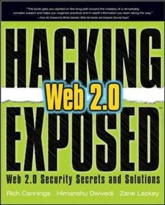 Hacking Exposed Web 2.0: Web 2.0 Security Secrets and Solutions-cover