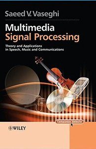 Multimedia Signal Processing: Theory and Applications in Speech, Music and Communications (Hardcover)-cover
