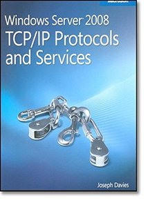 Windows Server 2008 TCP/IP Protocols and Services (Paperback)-cover