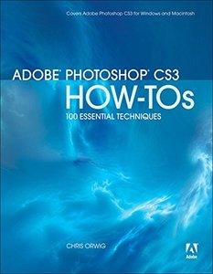 Adobe Photoshop CS3 How-Tos: 100 Essential Techniques-cover