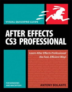 After Effects CS3 Professional for Windows and Macintosh: Visual QuickPro Guide (Paperback)-cover
