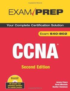 CCNA Exam Prep (Exam 640-802), 2/e