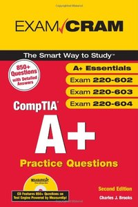 CompTIA A+ Practice Questions Exam Cram (Essentials, Exams 220-602, 220-603, 220-604), 2/e-cover