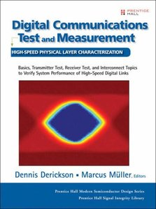 Digital Communications Test and Measurement: High-Speed Physical Layer Characterization (Hardcover)(美國原版)-cover