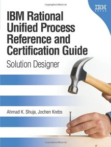 IBM Rational Unified Process Reference and Certification Guide: Solution Designer (RUP)-cover