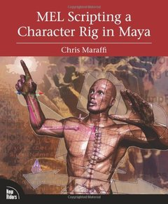 MEL Scripting a Character Rig in Maya (Paperback)-cover
