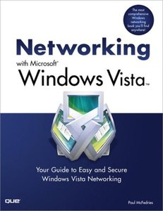 Networking with Microsoft Windows Vista: Your Guide to Easy and Secure Windows Vista Networking-cover