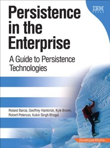 Persistence in the Enterprise: A Guide to Persistence Technologies-cover