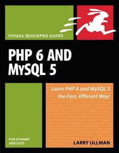 PHP 6 and MySQL 5 for Dynamic Web Sites: Visual QuickPro Guide-cover