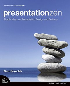 Presentation Zen: Simple Ideas on Presentation Design and Delivery-cover