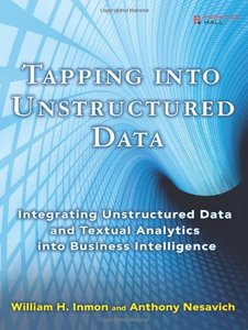Tapping into Unstructured Data: Integrating Unstructured Data and Textual Analytics into Business Intelligence-cover