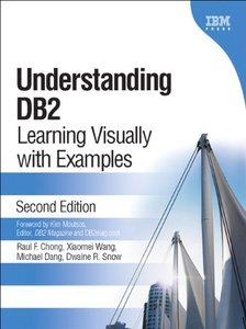 Understanding DB2: Learning Visually with Examples, 2/e-cover