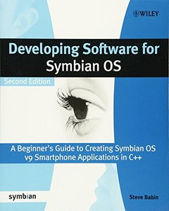 Developing Software for Symbian OS: A Beginner's Guide to Creating Symbian OS v9 Smartphone Applications in C++ , 2/e (Paperback)-cover