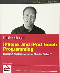 Professional iPhone and iPod touch Programming: Building Applications for Mobile Safari-cover