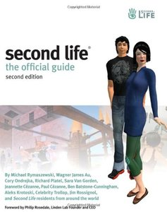 Second Life: The Official Guide, 2/e