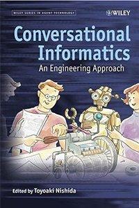 Conversational Informatics: An Engineering Approach-cover