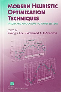 Modern Heuristic Optimization Techniques: Theory and Applications to Power Systems (Hardcover)