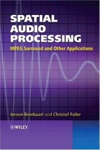 Spatial Audio Processing: MPEG Surround and Other Applications (Hardcover)-cover