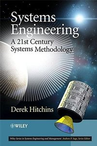 Systems Engineering: A 21st Century Systems Methodology-cover