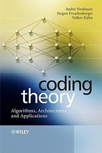 Coding Theory: Algorithms, Architectures and Applications(Hardcover)-cover