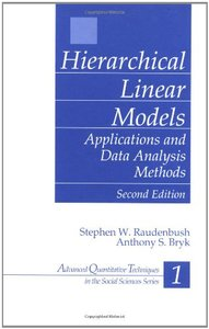 Hierarchical Linear Models: Applications and Data Analysis Methods, 2/e