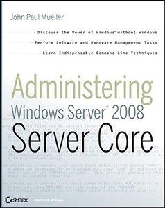 Administering Windows Server 2008 Server Core (Paperback)-cover