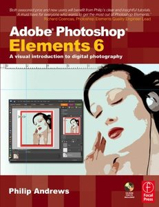 Adobe Photoshop Elements 6 : A Visual Introduction to Digital Photography (Paperback)-cover