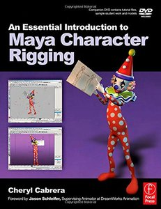 An Essential Introduction to Maya Character Rigging (Paperback)-cover
